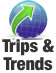 Trips & Trends