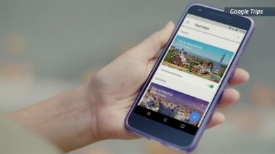 Google Trips Aims to Become Your Digital Travel Assistant